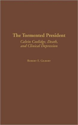 The Tormented President