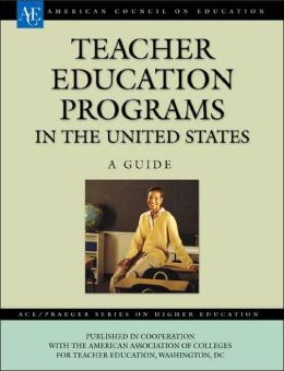 Teacher Education Programs in the United States: A Guide