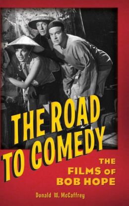 Road to Comedy: The Films of Bob Hope