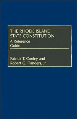 The Rhode Island State Constitution: A Reference Guide