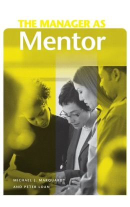 Manager as Mentor (Manager as ... Series)