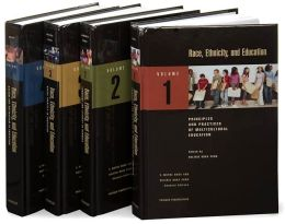 Race, Ethnicity, and Education [Four Volumes] [4 volumes]