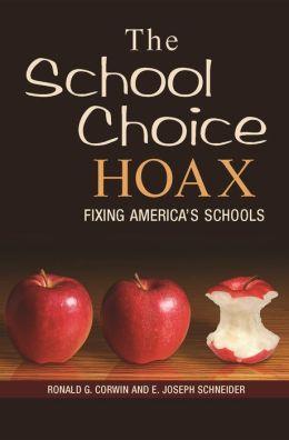 School Choice Hoax: Fixing America's Schools