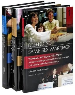 Defending Same-Sex Marriage [3 volumes]: [Three Volumes]