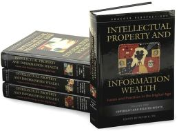 Intellectual Property and Information Wealth [Four Volumes] [4 volumes]: Issues and Practices in the Digital Age
