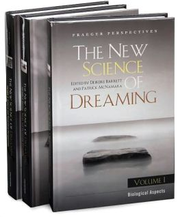 The New Science of Dreaming [3 volumes]