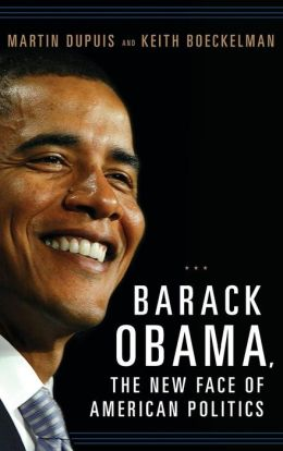 Barack Obama, the New Face of American Politics