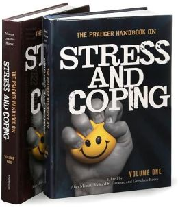 The Praeger Handbook on Stress and Coping [Two Volumes] [2 volumes]