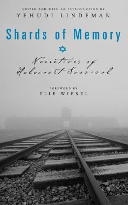 Shards of Memory: Narratives of Holocaust Survival