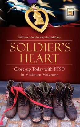Soldier's Heart: Close-up Today with PTSD in Vietnam Veterans