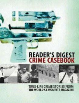 Reader's Digest Crime Casebook