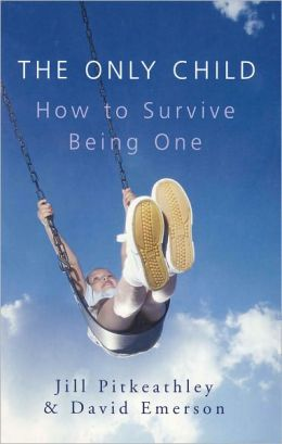 The Only Child: How to Survive Being One