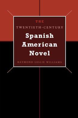 Twentieth-Century Spanish American Novel