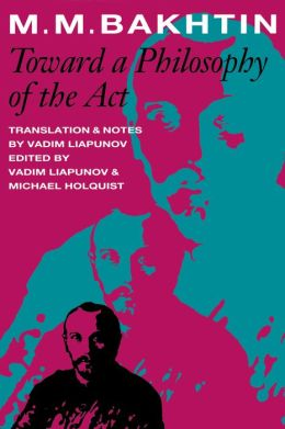 Toward A Philosophy Of The Act