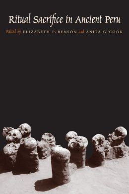 Ritual Sacrifice in Ancient Peru: New Discoveries and Interpretations