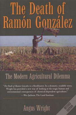 The Death of Ramón González: The Modern Agricultural Dilemma