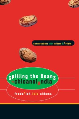 Spilling The Beans In Chicanolandia