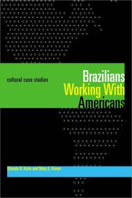 Brazilians Working With Americans/Brasileiros Que Trabalham Com Americanos