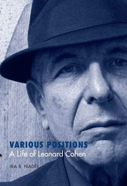 Various Positions: A Life of Leonard Cohen