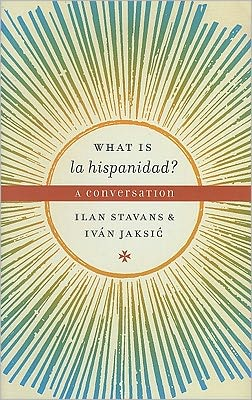 What is la hispanidad?: A conversation