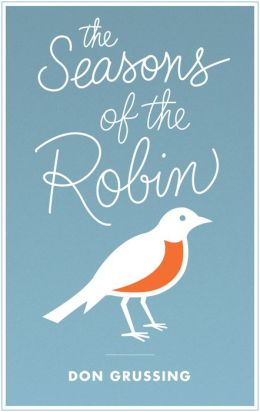 The Seasons of the Robin