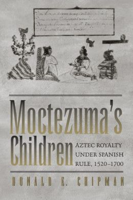 Moctezuma's Children