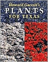 Howard Garrett's Plants for Texas