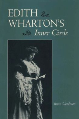 Edith Wharton's Inner Circle