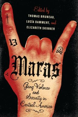Maras: Gang Violence and Security in Central America