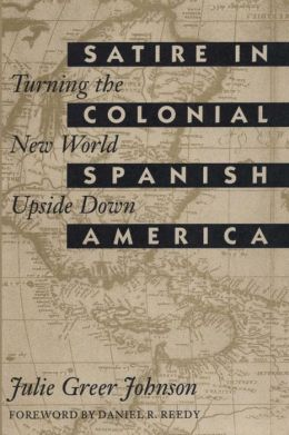 Satire In Colonial Spanish America