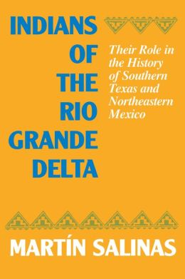 Indians Of The Rio Grande Delta