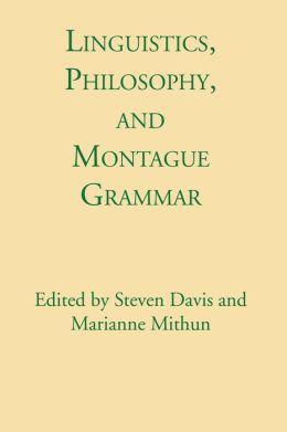 Linguistics, Philosophy, and Montague Grammar