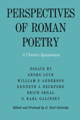 Perspectives of Roman Poetry: A Classics Symposium