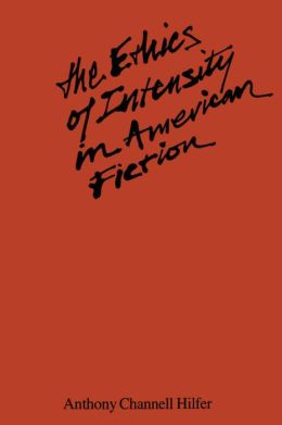 The Ethics Of Intensity In American Fiction