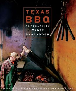 Texas BBQ: Photographs by Wyatt McSpadden