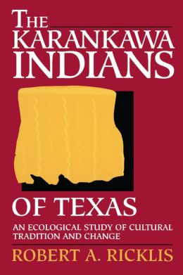The Karankawa Indians Of Texas