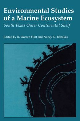 Environmental Studies of a Marine Ecosystem: South Texas Outer Continental Shelf