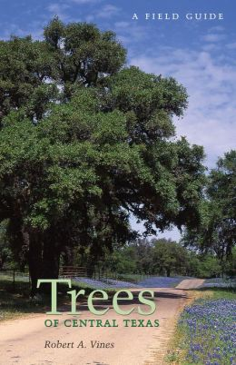 Trees of Central Texas