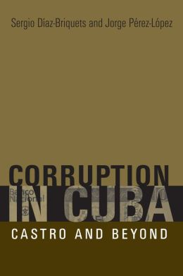 Corruption in Cuba: Castro and Beyond