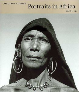 Hector Acebes: Portraits in Africa, 1948-1953