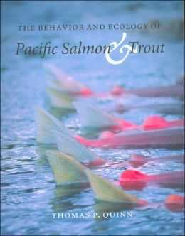 Behavior and Ecology of Pacific Salmon and Trout