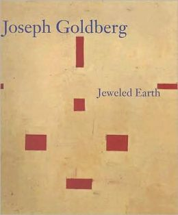 Joseph Goldberg: Jeweled Earth