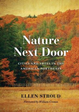 Nature Next Door: Cities and Trees in the American Northeast