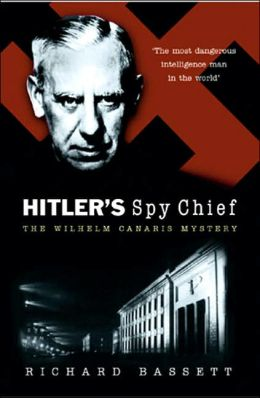 Hitler's Spy Chief