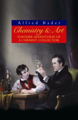 Chemistry & Art: Further Adventures of a Chemist Collector