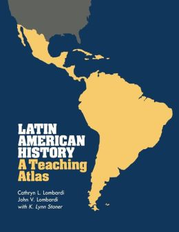 Latin American History: A Teaching Atlas