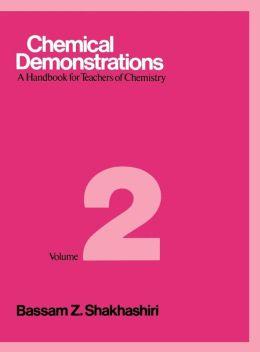 Chemical Demonstrations, Volume 2: A Handbook for Teachers of Chemistry