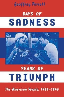 Days of Sadness, Years of Triumph