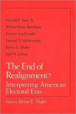 The End of Realignment?: Interpreting American Electoral Eras