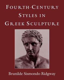Fourth-Century Styles in Greek Sculpture